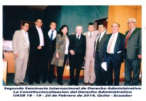 """II SEMINARIO INTERNACIONAL DE DERECHO ADMINISTRATIVO: """"LA CONSTITUCIONALIZACIÓN DEL DERECHO ADMINISTRATIVO"""". UASB QUITO, ECUADOR. 18 AL 20 DE FEBRERO DE 2014."""